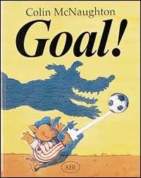 Goal! / parole e immagini di Colin McNaughton