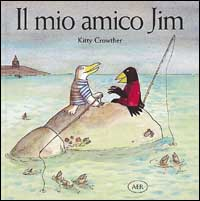 Il mio amico Jim / Kitty Crowther