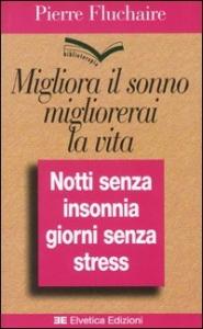 Migliora il sonno, migliorerai la vita