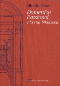 Domenico Passionei e la sua biblioteca