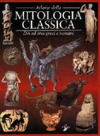 Atlante della mitologia classica
