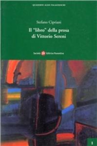 Il libro della prosa di Vittorio Sereni