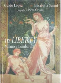 IN LIBERTY MILANO E LOMBARDIA
