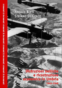 Distruzioni belliche e ricostruzione in Umbria