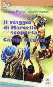 Il viaggio di Marcello alla scoperta dei Campi Flegrei