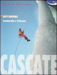 Cascate. Alpi centrali