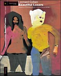 Beautiful losers / Leonard Cohen ; [a cura di Simone Barillari]