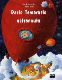 Dario Temerario astronauta