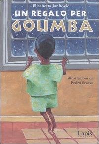 Un regalo per Goumba