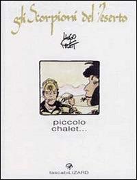 Vol. 2: Piccolo chalet..