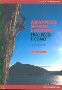 Arrampicate sportive fra Lecco e Como