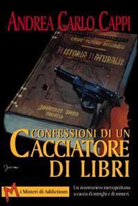 Confessioni di un cacciatore di libri
