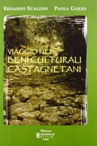 Viaggio nei beni culturali castagnetani