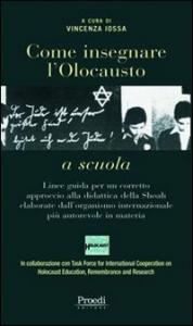 Come insegnare l'Olocausto a scuola