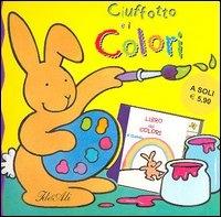 Ciuffotto e i colori / scritto da Kathryn Smith ; illustrazioni di Simone Abel