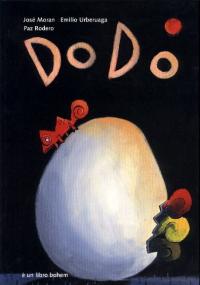 Dodo / una storia narrata da José Moran e Paz Rodero ; illustrata da Emilio Urberuaga