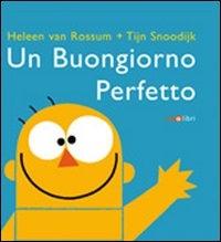 Un buongiorno perfetto / Heleen van Rossum + Tijn Snoodijk