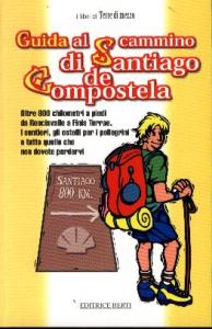 Guida al cammino di Santiago di Compostela