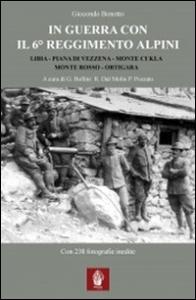 In guerra con il 6. Reggimento alpini