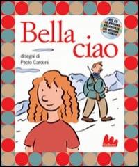 Bella ciao / disegni di Paolo Cardoni
