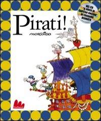 Pirati! / Mordillo