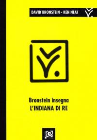 Bronstein insegna l'Indiana di re