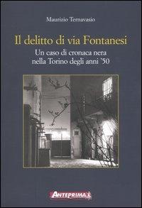 Il delitto di via Fontanesi