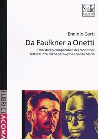 Da Faulkner a Onetti