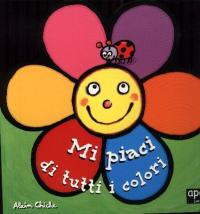Mi piaci di tutti i colori / Alain Chiche