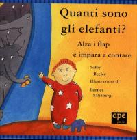 Quanti sono gli elefanti? : alza i flap e impara a contare