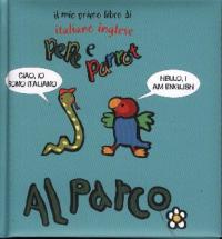 Il mio primo libro di italiano inglese. Pepe e Parrot al parco / Elly Jo ; illustrazioni di Elena Giorgio