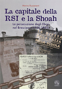 La capitale della RSI e la Shoah