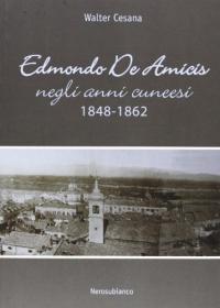 Edmondo De Amicis negli anni cuneesi