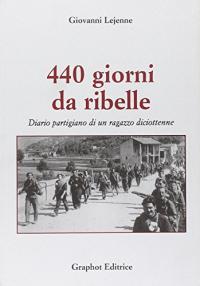 440 giorni da ribelle