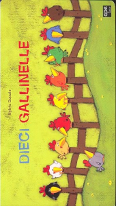 Dieci gallinelle / Sylvia Dupuis
