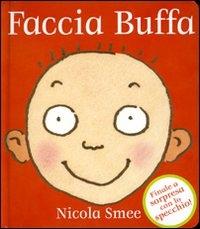 Faccia buffa / Nicola Smee