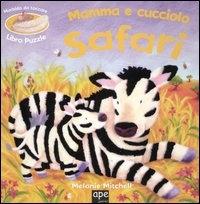 Mamma e cucciolo. Safari