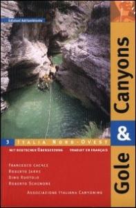Gole & Canyons 3: Italia nord ovest