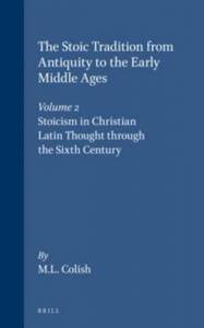 2: Stoicism in Christian Latin thought through the sixth century