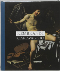 Rembrandt, Caravaggio