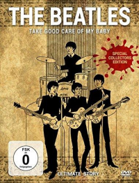 Beatles : take good care of my baby