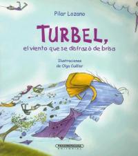 Turbel, el viento que se disfrazò de brisa