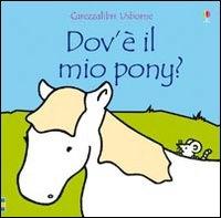 Dov'è il mio pony?