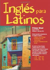 Ingles para latinos. Primer Nivel