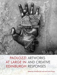 Paolozzi at large in Edinburgh