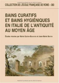 Bains curatifs et bains hygiéniques en Italie de l'antiquitéau moyen âge