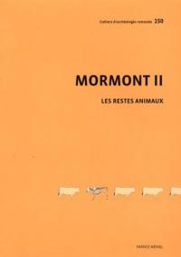 Les restes animaux du site du Mormont
