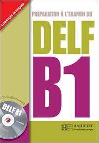 Preparation a l'examen du Delf B1