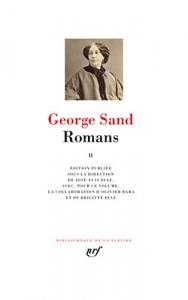 Romans / George Sand ; édition publiée sous la direction de José-Luis Diaz, avec, pour ce volume, la collaboration de Brigitte Diaz. 2