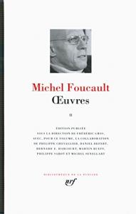Oeuvres / Michel Foucault. 2